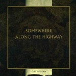 "Cult Of Luna - ""Somewhere Along The Highway"""