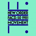 "New Order - ""Movement"""