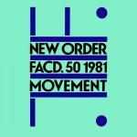 "New Order - ""Movement"""