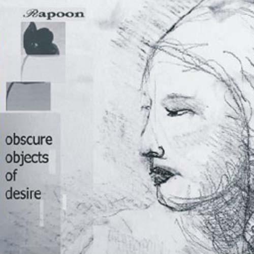 "Rapoon - ""Obscure Objects Of Desire"""