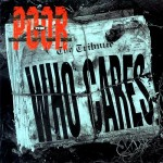 "The Poor - ""Who Cares"""