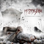 "My Dying Bride - ""For Lies I Sire"""