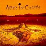 "Alice In Chains - ""Dirt"""