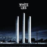 "White Lies - ""To Lose My Life"""