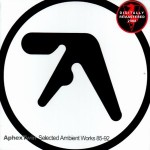 "Aphex Twin - ""Selected Ambient Works 85-92 Remastered"""