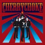 "Cherry Choke - ""Cherry Choke"""
