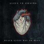 "Alice In Chains - ""Black Gives Way To Blue"""