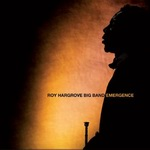 "Roy Hargrove Big Band - ""Emergence"""