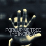 "Porcupine Tree - ""The Incident"""