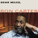 "Ron Carter - ""Dear Miles"""