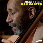 "Ron Carter - ""Jazz & Bossa"""