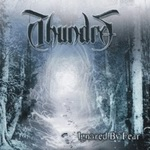 "Thundra - ""Ignored By Fear"""