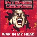 Intense Degree - War In My JHead