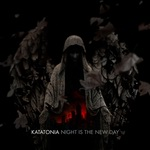 "Katatonia - ""Night Is The New Day"""