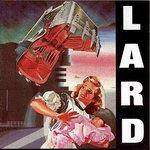 """Lard - """"The Last Temptation Of Reid"""""""