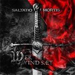 """Saltatio Mortis - """"Wer Wind sæt"""""""