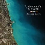 Umphrey's McGee - Anchor Drops
