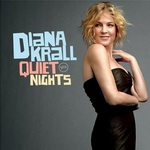 "Diana Krall - ""Quiet Nights"""