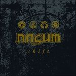 "Nasum - ""Shift"""
