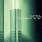 """Subtonal - """"Électricité De Nuit"""""""