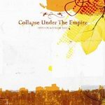 """Collapse Under The Empire - """"Find A Place To Be Safe"""""""