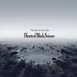 "Hearts Of Black Science - ""The Star In The Lake"""