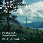 "Bonobo - ""Black Sands"""