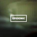 """Epidemic - """"Epidemic"""""""