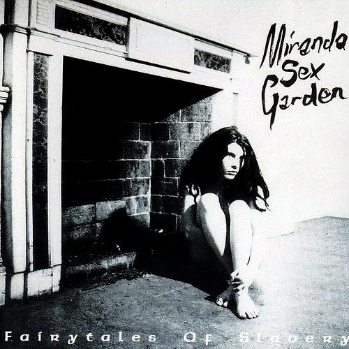 "Miranda Sex Garden - ""Fairytales Of Slavery"""