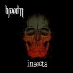 """Breed77 - """"Insects"""""""