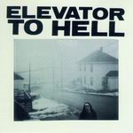 "Elevator To Hell - ""Parts 1-3"""