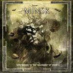 "Minsk - ""With Echoes In The Movement Of Stone"""