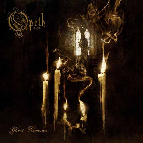"""Opeth - """"Ghost Reveries"""""""