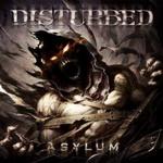 "Disturbed - ""Asylum"""