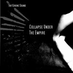"Collapse Under The Empire - ""The Sirens Sound"""