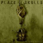 "Place Of Skulls - ""As A Dog Returns"""