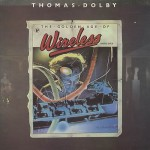 "Thomas Dolby - ""The Golden Age Of Wireless"""