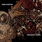 "Gadi Caplan - ""Opposite Views"""