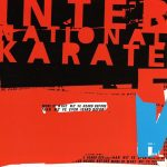"International Karate - ""More Of What We've Heard Before Than We've Ever Heard Before"""