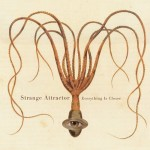 "Strange Attractor - ""Everything Is Closer"""