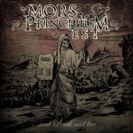 "Mors Principium Est - ""...And Death Said Live"""