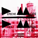 Depeche Mode - &quot;Delta Machine&quot;