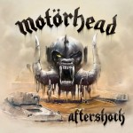 "Motörhead - ""Aftershock"""