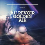 "Nicoffeine - ""Au Revoir Golden Air"""