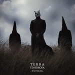 "Terra Tenebrosa - ""The Purging"""