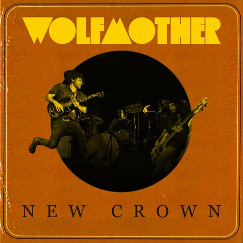 "Wolfmother - ""New Crown"""