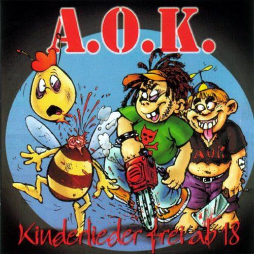 """A.O.K. - """"Kinderlieder, Frei Ab 18"""""""