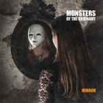 "Monsters Of The Ordinary - ""Mirror"""