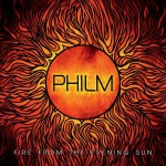 "Philm - ""Fire From The Evening Sun"""