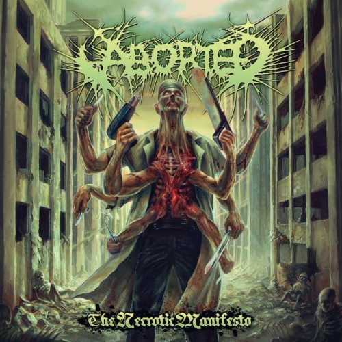 "Aborted - ""The Necrotic Manifesto"""